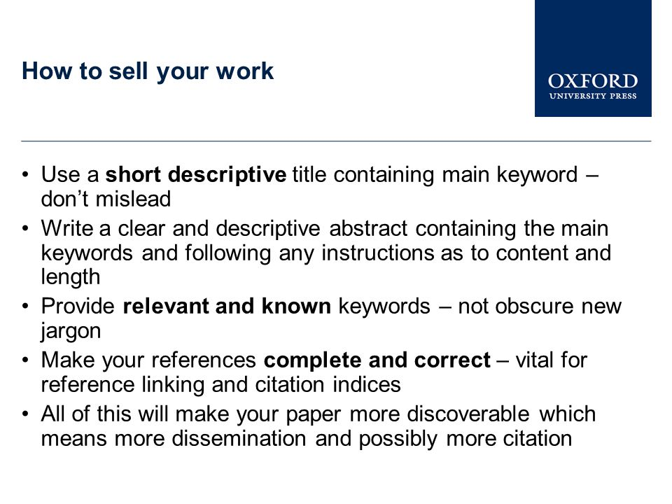 How to sell your work Use a short descriptive title containing main keyword – don't mislead.