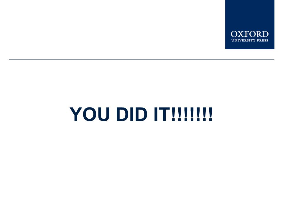 YOU DID IT!!!!!!!