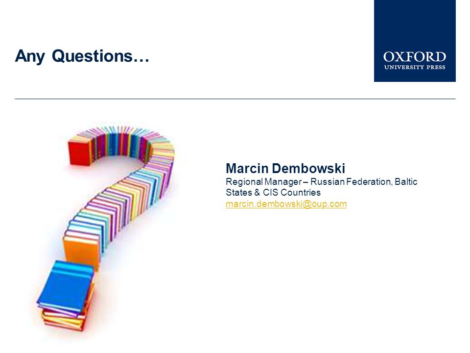 Any Questions… Marcin Dembowski