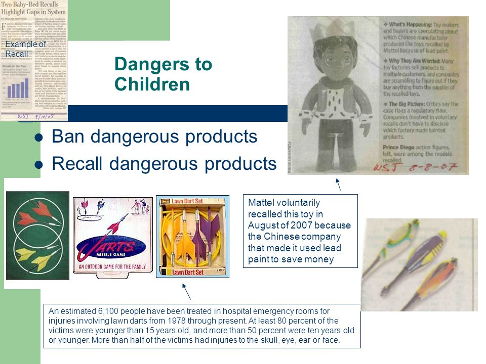 Ban dangerous products Recall dangerous products