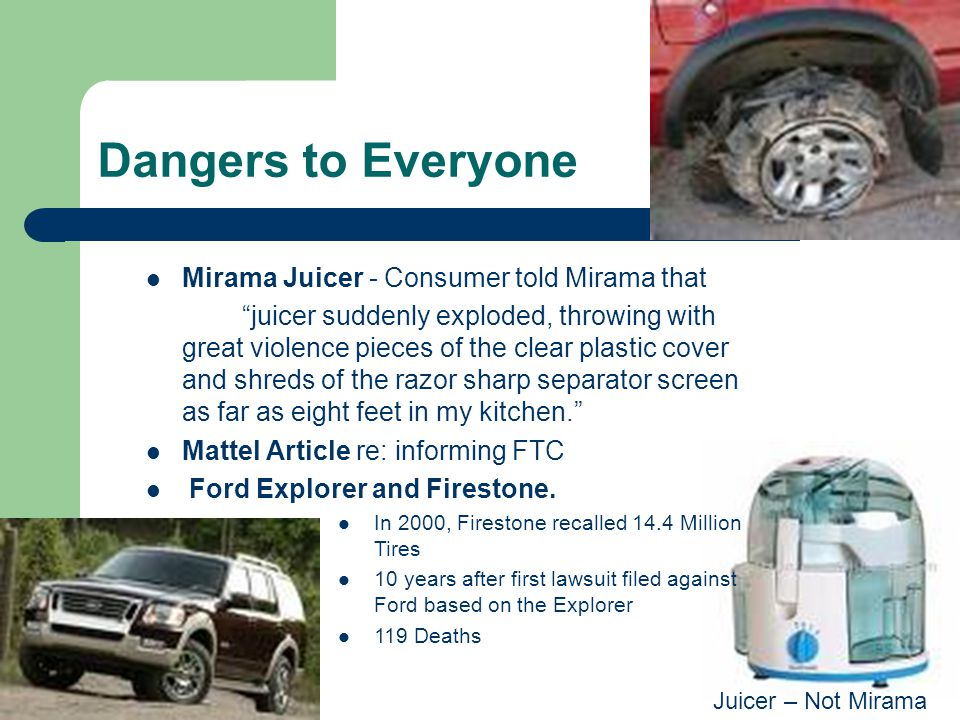 Dangers to Everyone Mirama Juicer - Consumer told Mirama that