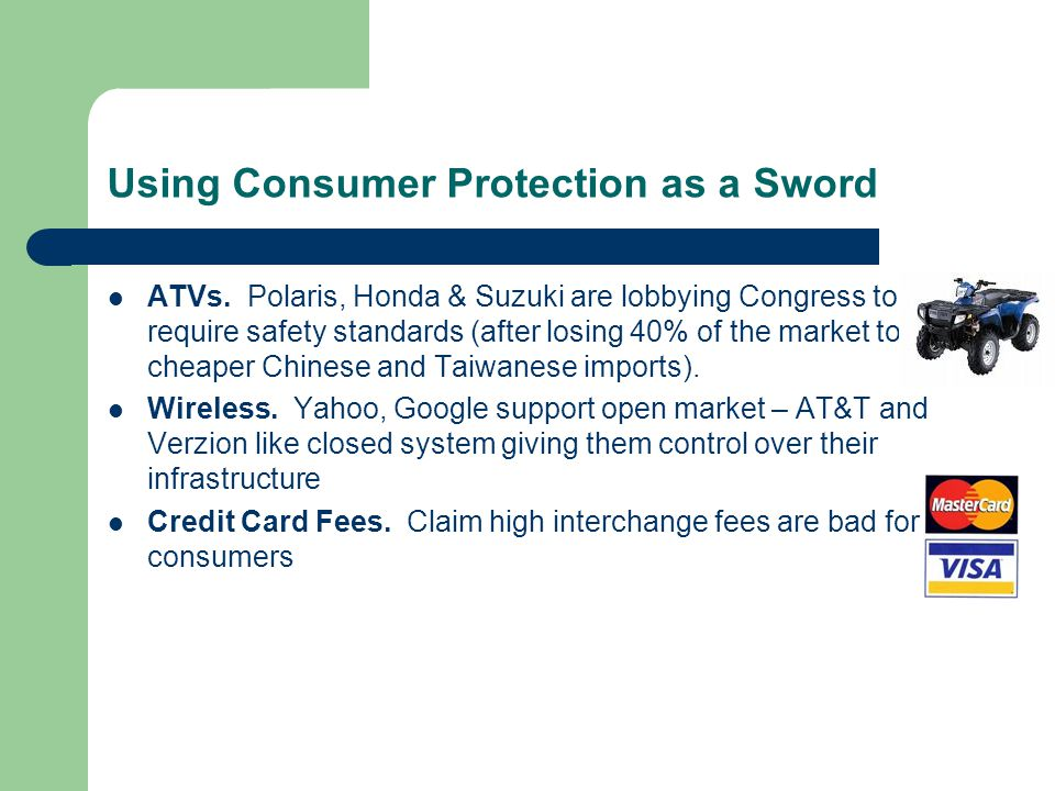 Using Consumer Protection as a Sword