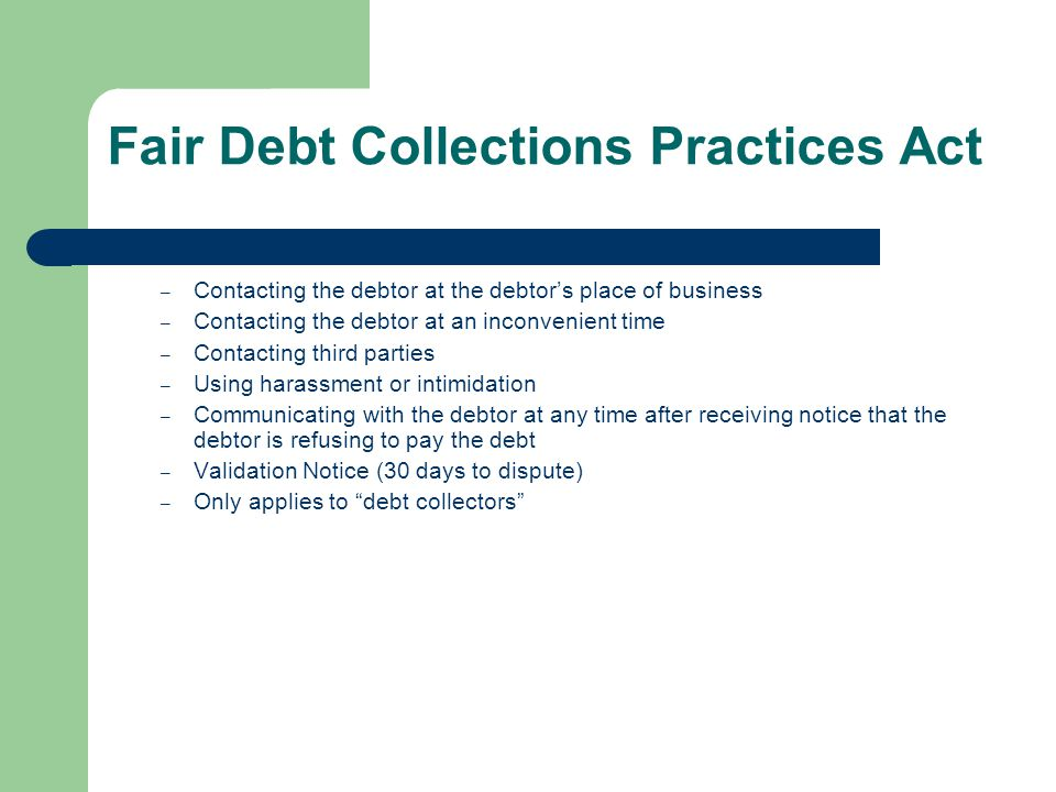 Fair Debt Collections Practices Act