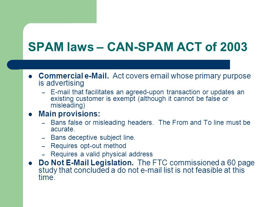 SPAM laws – CAN-SPAM ACT of 2003