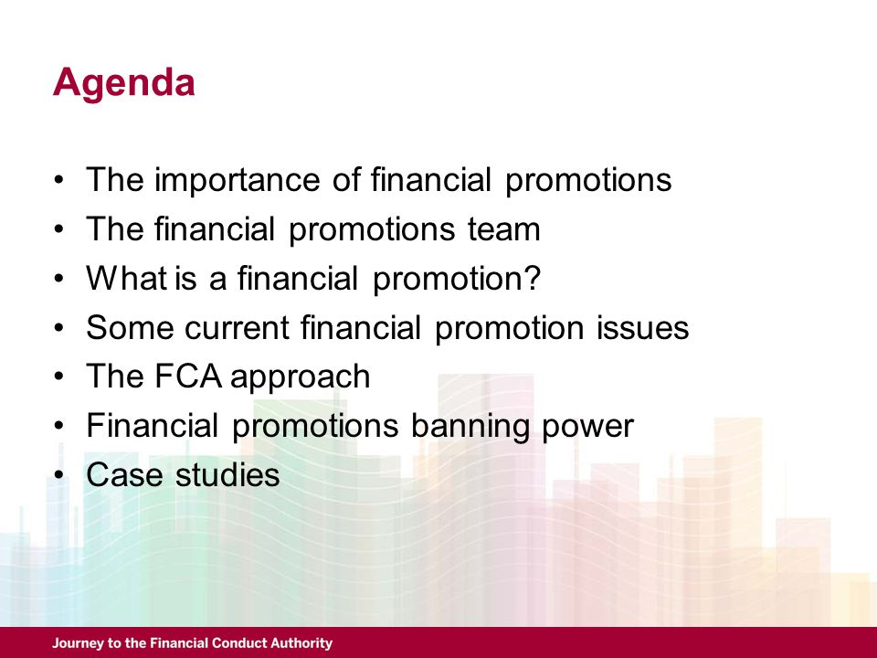 Agenda The importance of financial promotions
