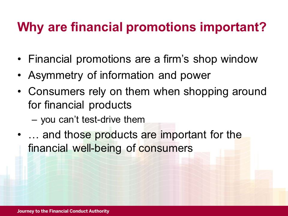 Why are financial promotions important