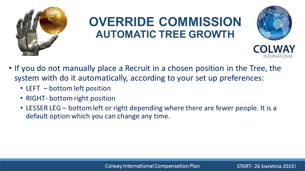 OVERRIDE COMMISSION AUTOMATIC TREE GROWTH