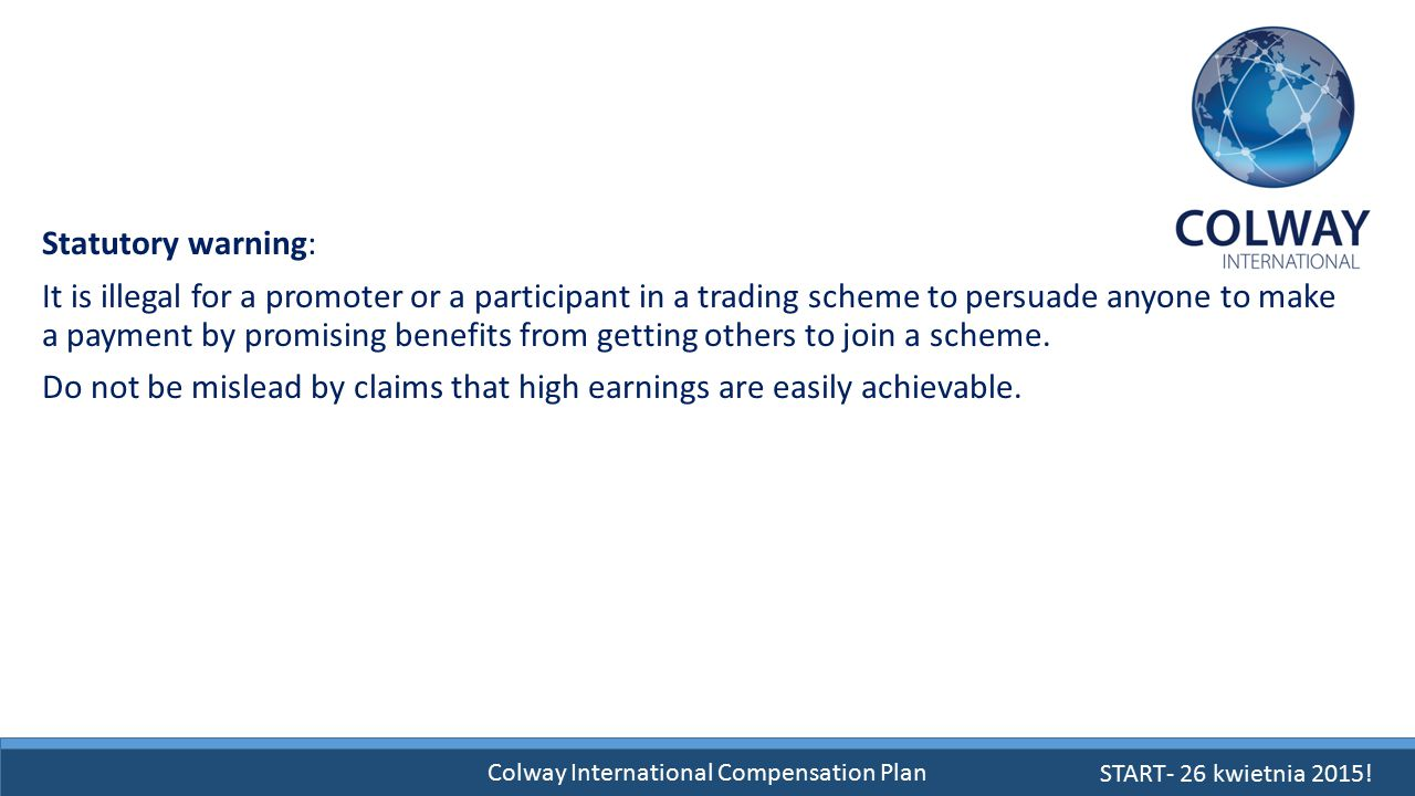 Colway International Compensation Plan