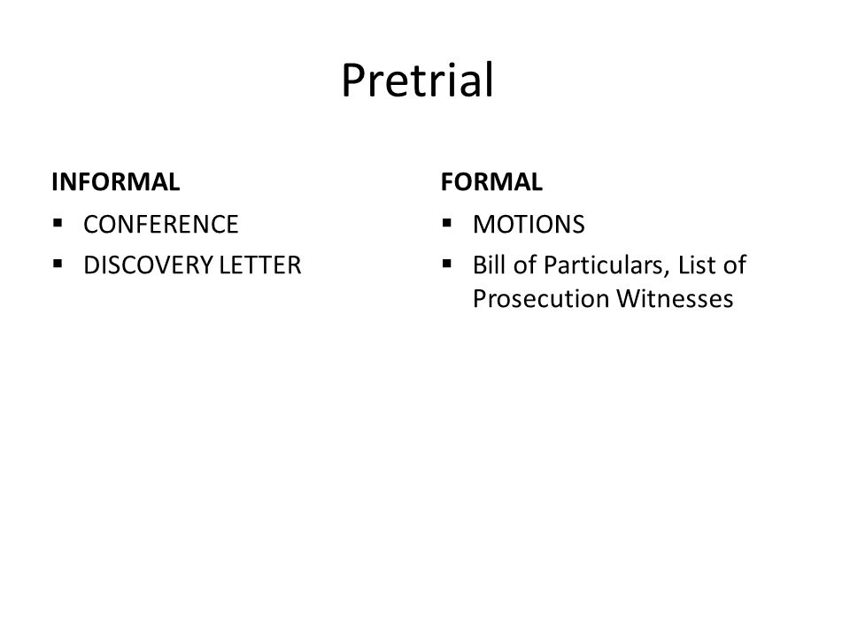 Pretrial INFORMAL FORMAL CONFERENCE DISCOVERY LETTER MOTIONS