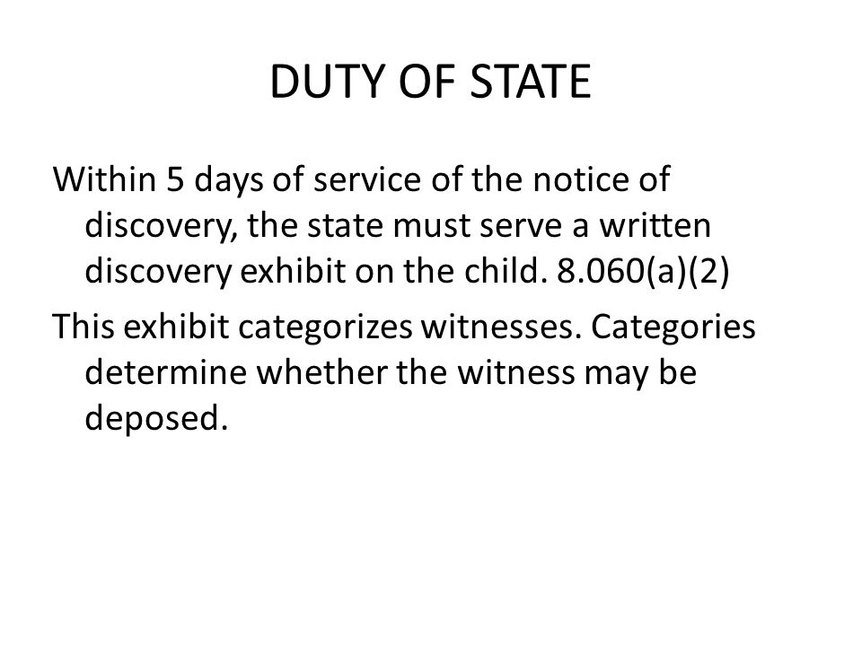DUTY OF STATE