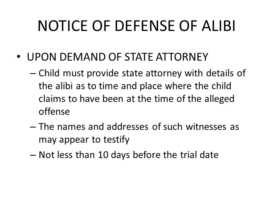 NOTICE OF DEFENSE OF ALIBI