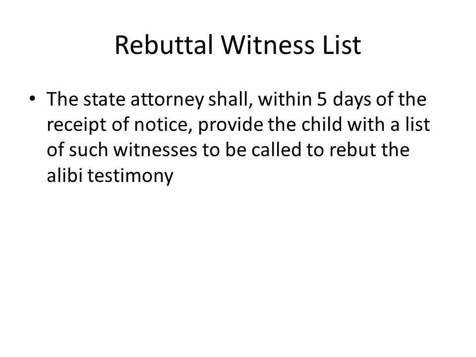 Rebuttal Witness List