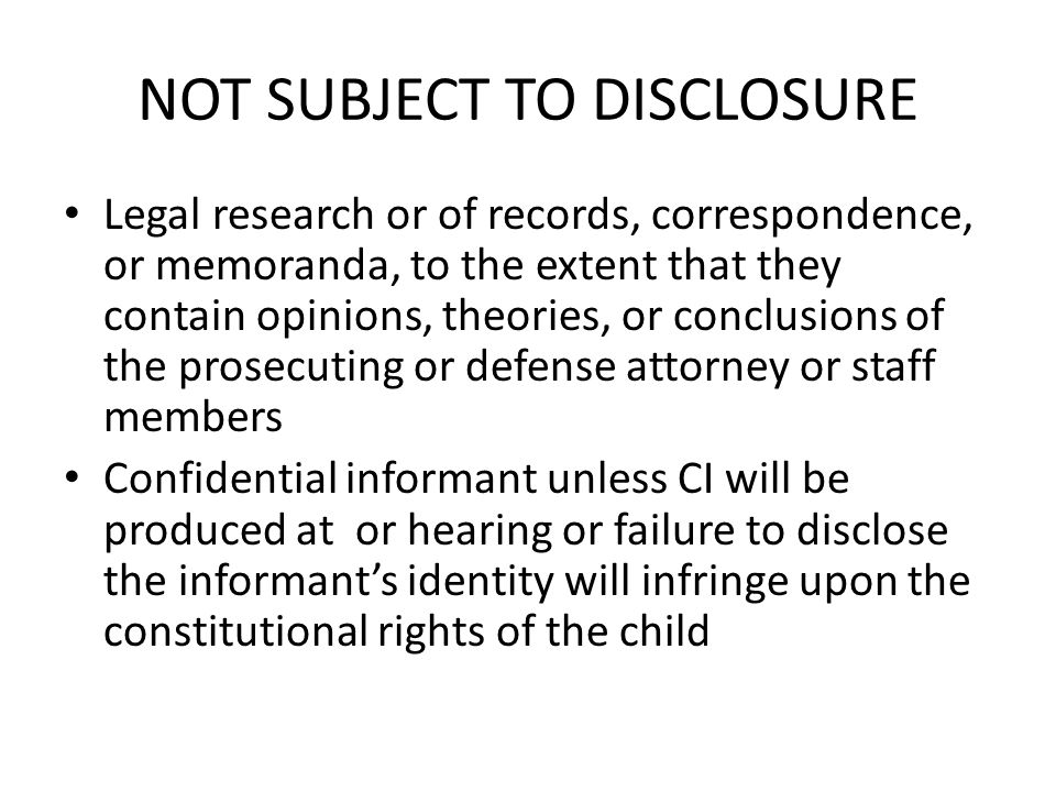 NOT SUBJECT TO DISCLOSURE