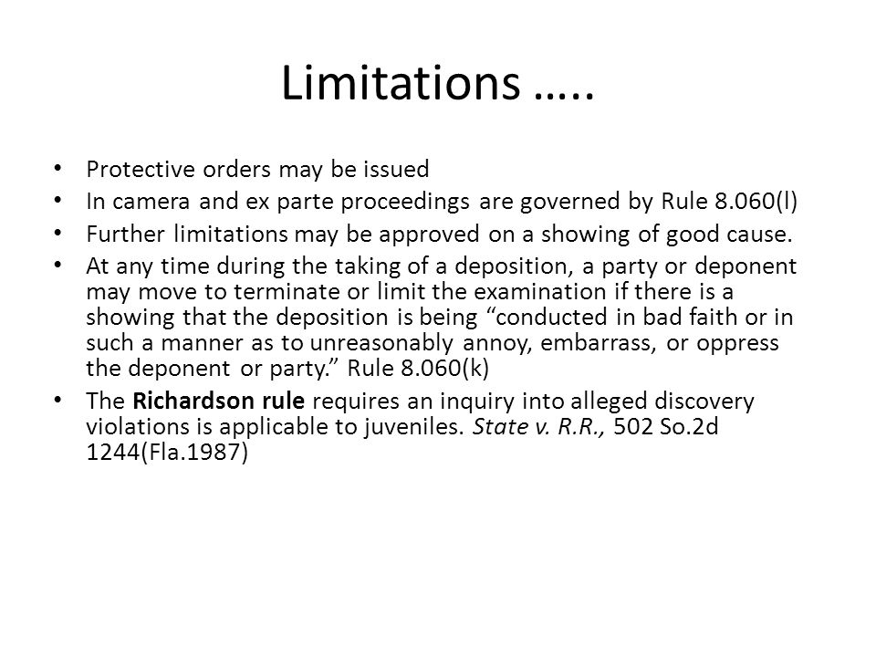 Limitations ….. Protective orders may be issued