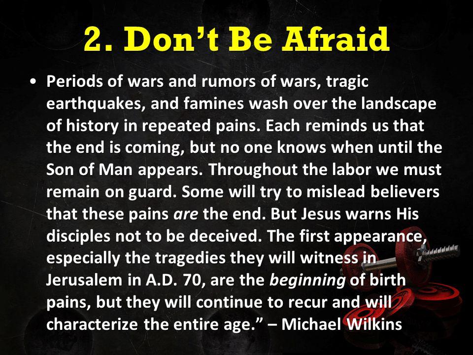 2. Don't Be Afraid