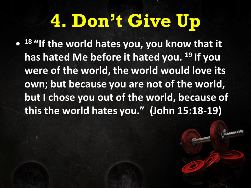 4. Don't Give Up
