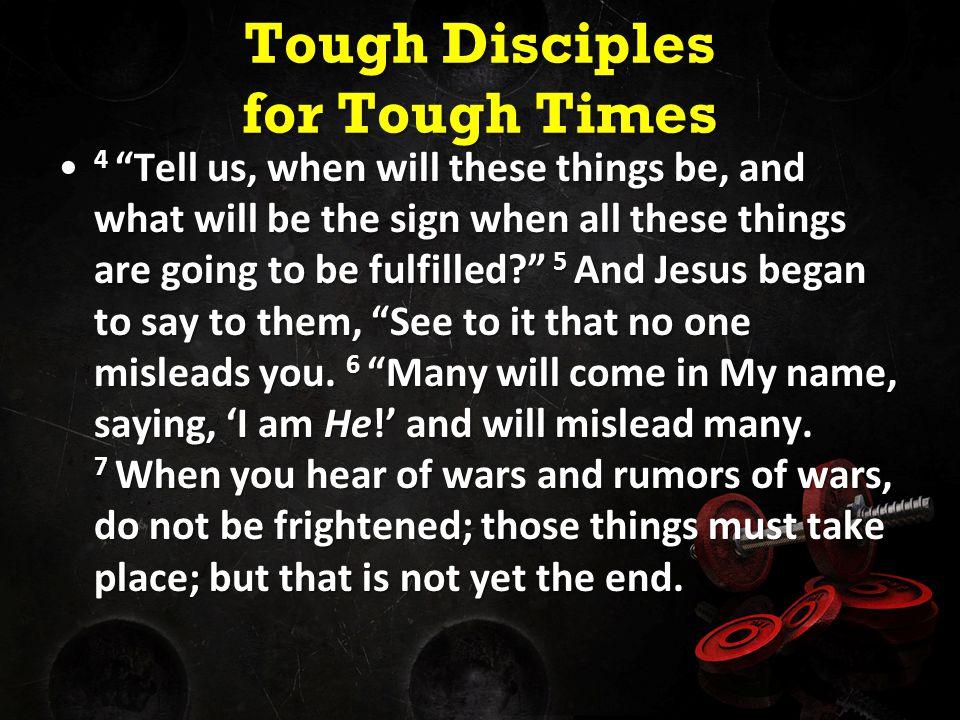 Tough Disciples for Tough Times