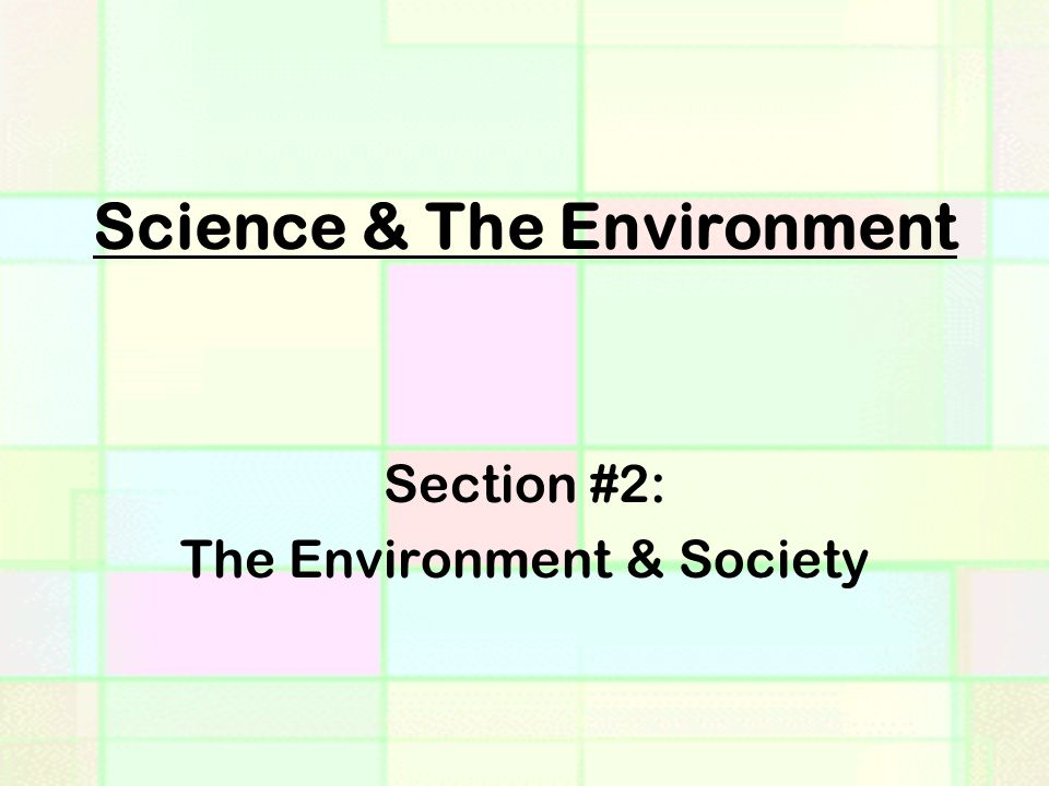 Science & The Environment