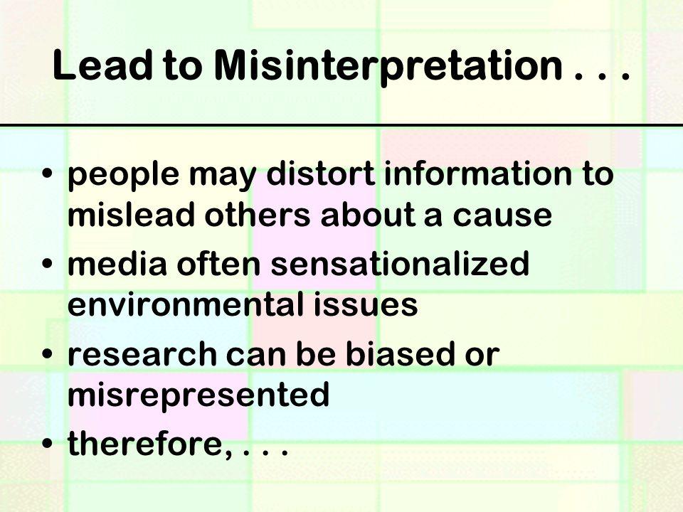 Lead to Misinterpretation . . .