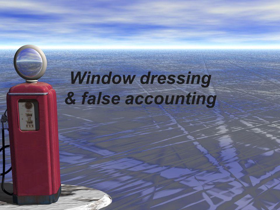 Window dressing & false accounting