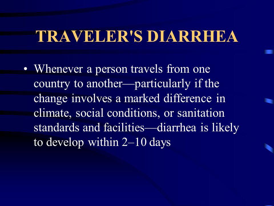 TRAVELER S DIARRHEA