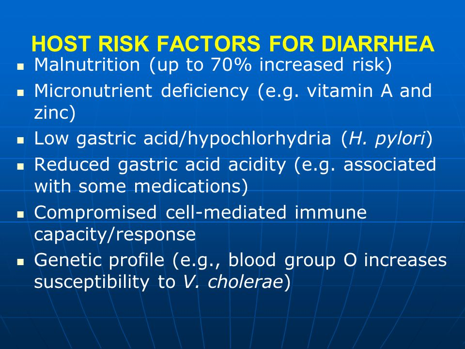 HOST RISK FACTORS FOR DIARRHEA