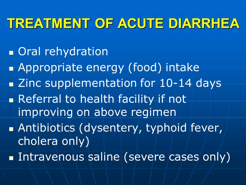 TREATMENT OF ACUTE DIARRHEA