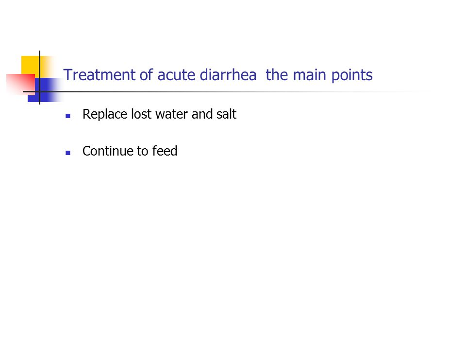Treatment of acute diarrhea the main points