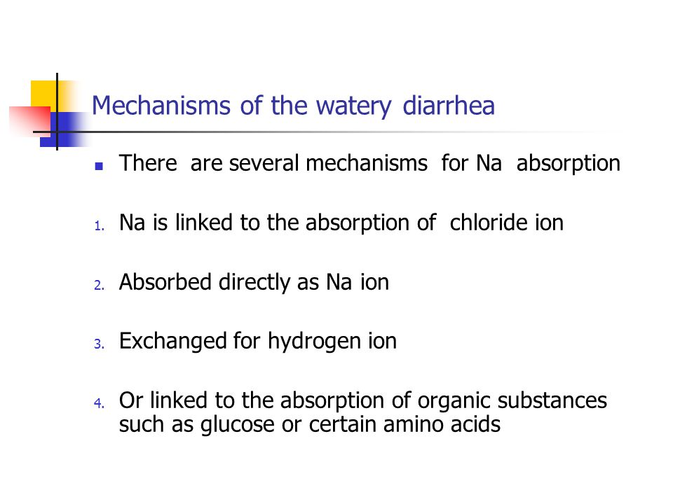 Mechanisms of the watery diarrhea
