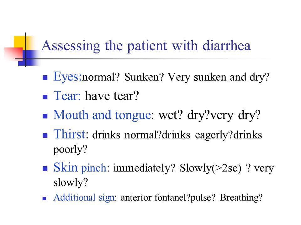 Assessing the patient with diarrhea