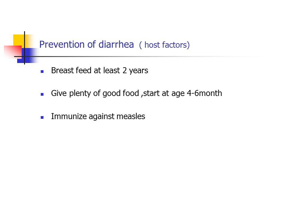 Prevention of diarrhea ( host factors)