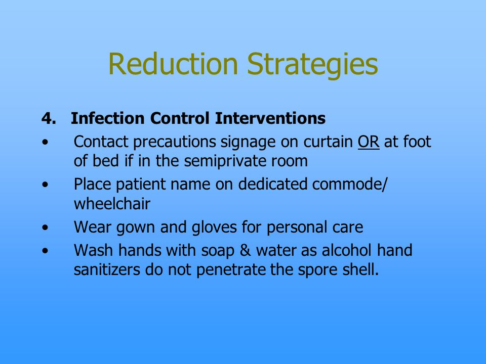 Reduction Strategies 4. Infection Control Interventions
