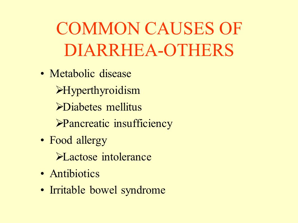 COMMON CAUSES OF DIARRHEA-OTHERS