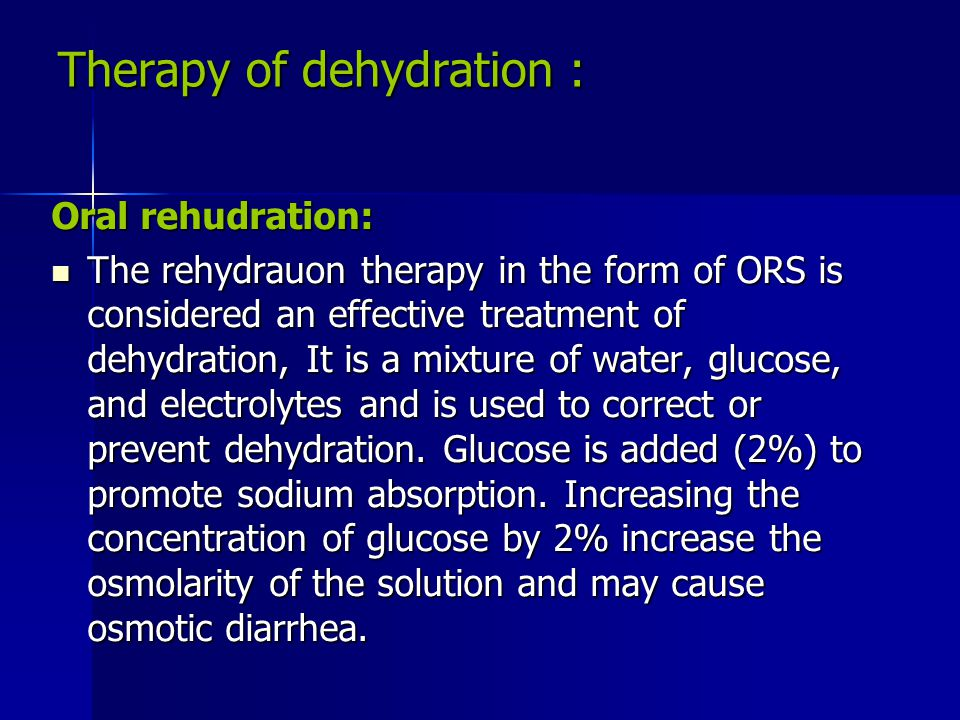 Therapy of dehydration :