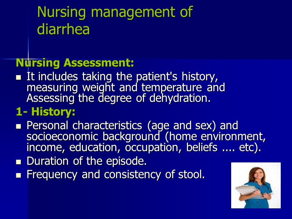Nursing management of diarrhea