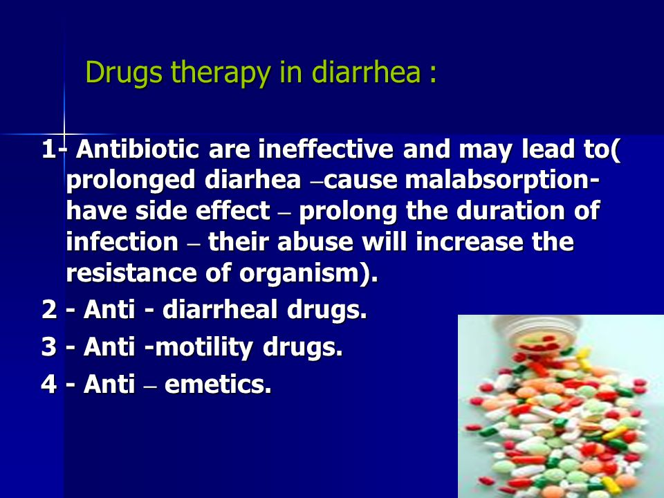 Drugs therapy in diarrhea :