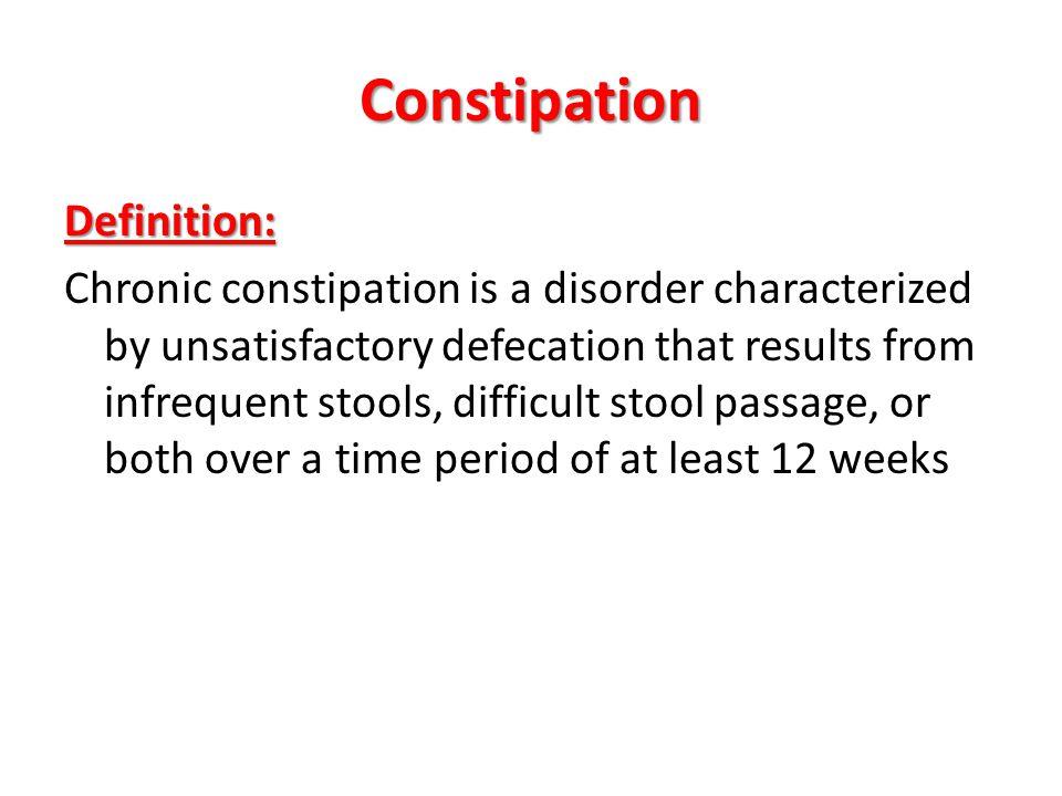 Constipation