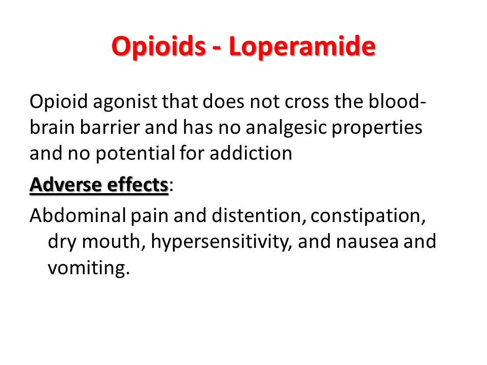 Opioids - Loperamide