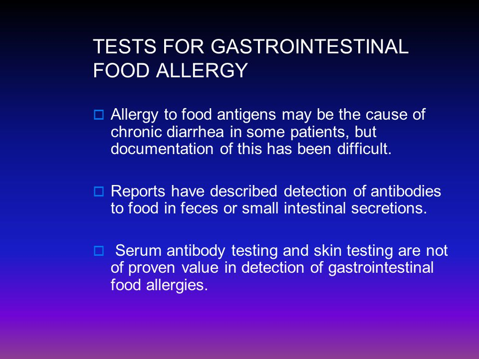 TESTS FOR GASTROINTESTINAL FOOD ALLERGY