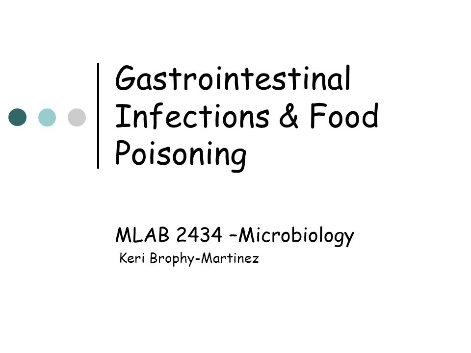 Gastrointestinal Infections & Food Poisoning