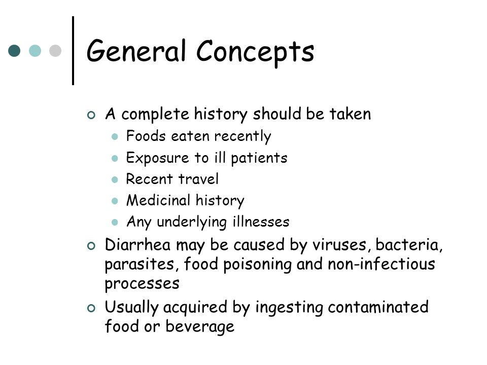 General Concepts A complete history should be taken