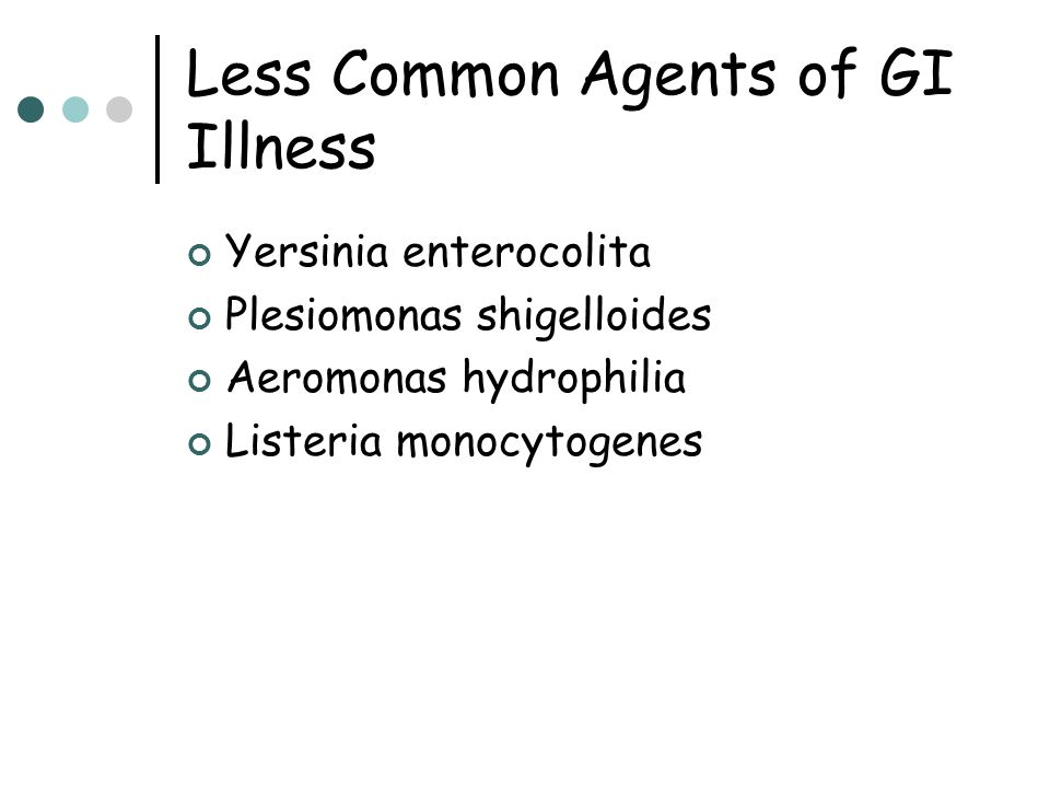 Less Common Agents of GI Illness