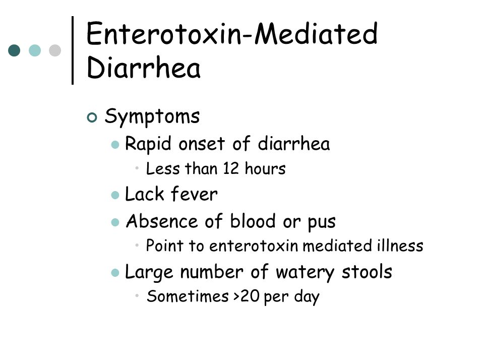 Enterotoxin-Mediated Diarrhea