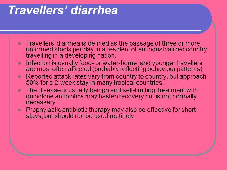 Travellers' diarrhea