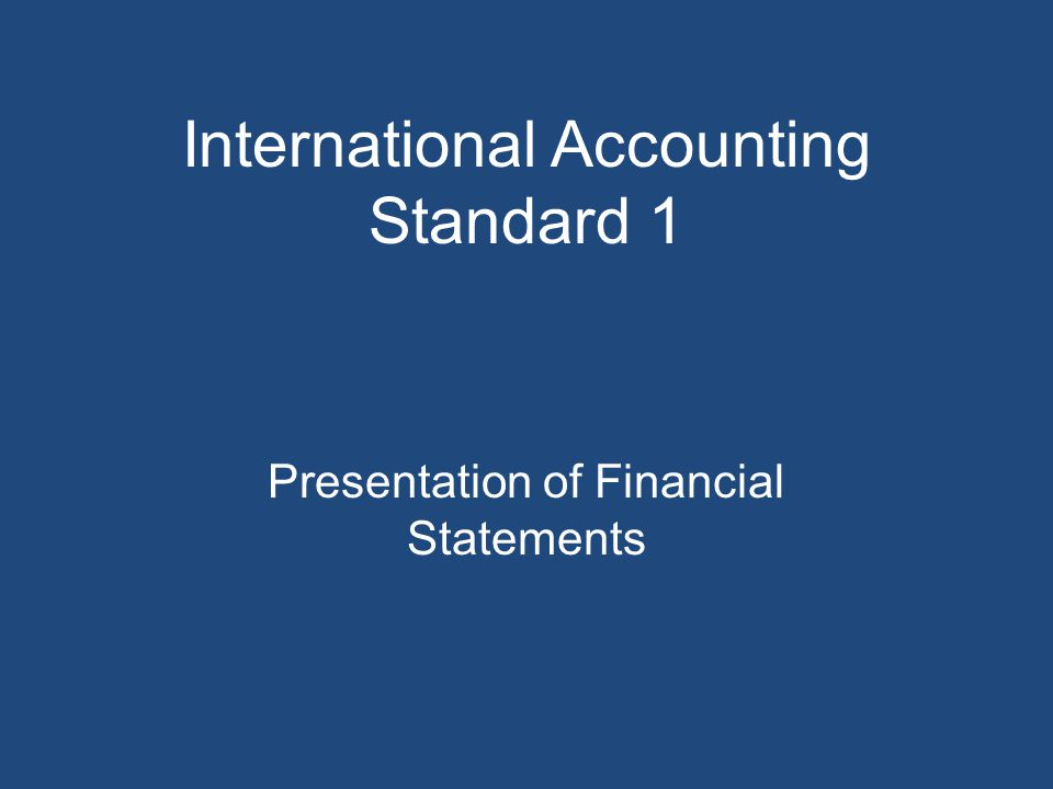 International Accounting Standard 1