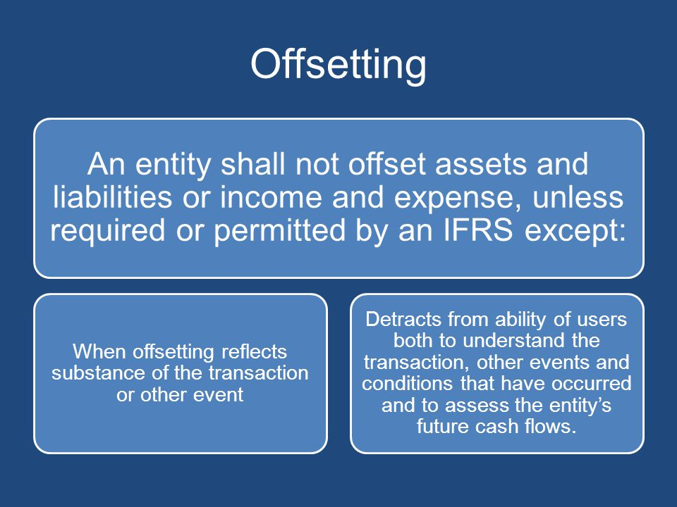 When offsetting reflects substance of the transaction or other event
