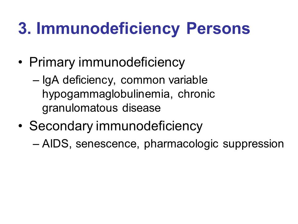 3. Immunodeficiency Persons