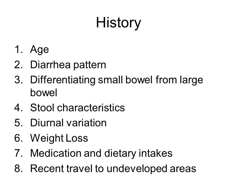 History Age Diarrhea pattern