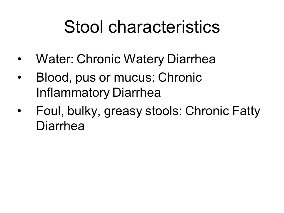 Stool characteristics