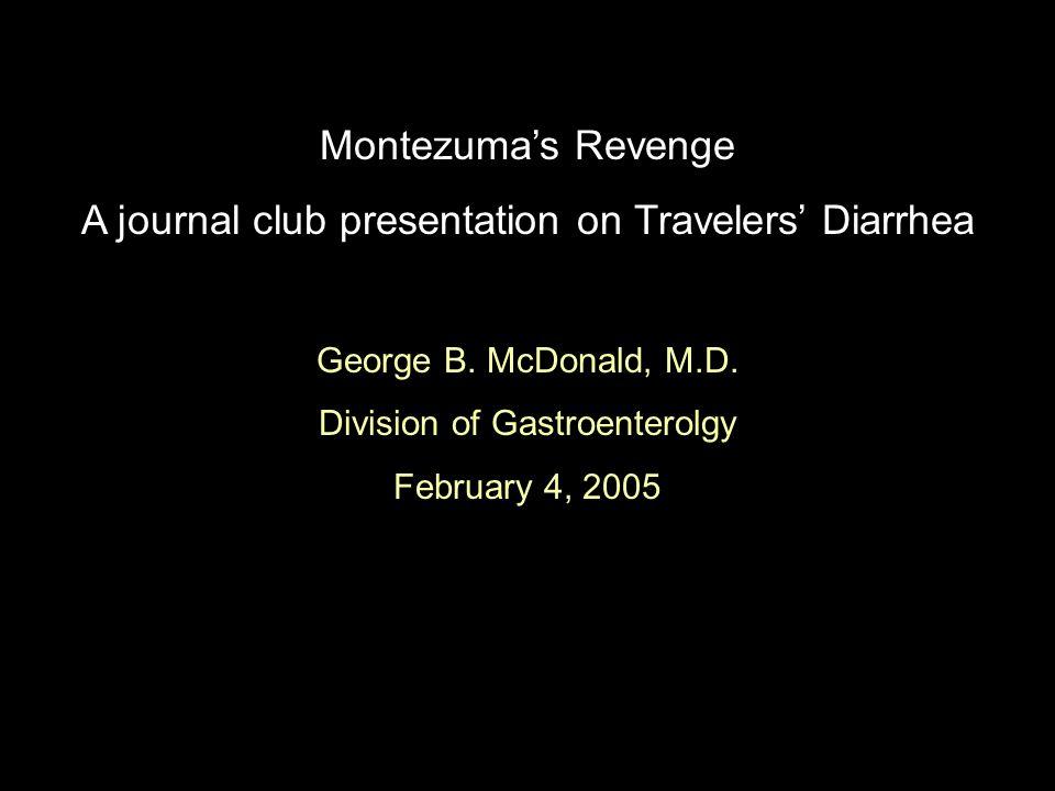 A journal club presentation on Travelers' Diarrhea
